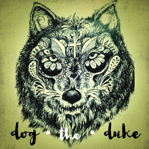 Dog The Duke - The Breaker EP